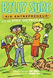 img - for Billy Sure Kid Entrepreneur and the Stink Spectacular book / textbook / text book