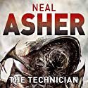 The Technician Audiobook by Neal Asher Narrated by David Marantz