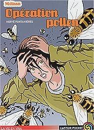 Melissa : Opération pollen