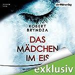 Das Mädchen im Eis (Detective Erika Foster 1) | Robert Bryndza