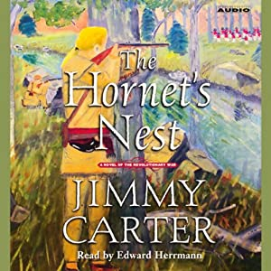 The Hornet's Nest: A Novel of the Revolutionary War | [Jimmy Carter]