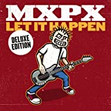 Mxpx Let It Happen