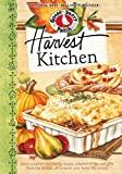 Harvest Kitchen Cookbook: Savor autumns best family recipes, a bushel or tips and gifts from the kitchen…all to warm your home this season. (Seasonal Cookbook Collection)