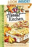 Harvest Kitchen Cookbook: Savor autum...
