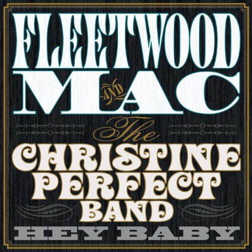 Hey-Baby-VINYL-Fleetwood-Mac-And-The-Christine-Perfect-Band-Vinyl