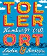 TollerOrt: Hamburgs beste Läden & Adressen