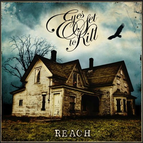 Eyes Set to Kill. Reach. from the album Reach released: 2008-02-19