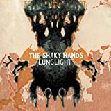 Shaky Hands - Lunglight