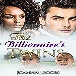 The Billionaire's Twins | Joanna Jacobs