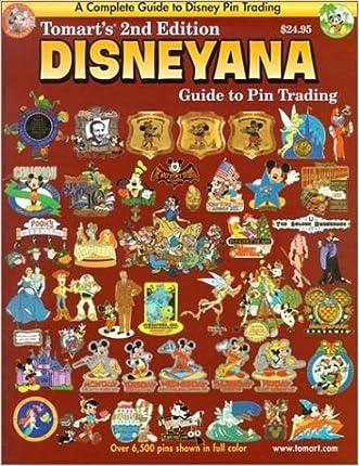 Tomart's Disneyana Guide to Pin Trading written by Tom Tumbusch