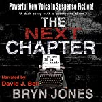 The Next Chapter | Bryn T. Jones