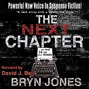 The Next Chapter | [Bryn T. Jones]