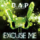 EXCUSE ME (Original Rap Version)-B.A.P