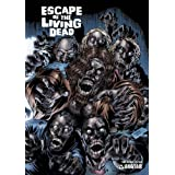 Escape Of The Living Dead Volume 1by Dheeraj Verma