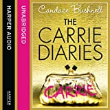 The Carrie Diaries (Unabridged)by Candace Bushnell