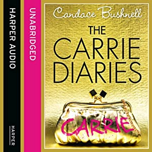 The Carrie Diaries | [Candace Bushnell]