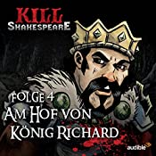 Am Hof von König Richard (Kill Shakespeare 4) | Conor McCreery, Anthony Del Col