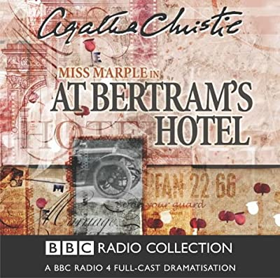 At Bertram's Hotel: BBC Radio 4 Full-cast Dramatisation (BBC Radio Collection)