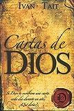 Cartas de DIOS: Si Dios te escribiera una carta  cada dia durante un ano, Que diria? (Spanish Edition)