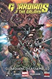 Guardians of the Galaxy Volume 3: Guardians Disassembled (Guardians of the Galaxy (Marvel))