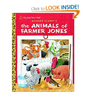 Richard Scarry's The Animals of Farmer Jones (Big Little Golden Book)