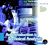 img - for Introduction to Technical Analysis (Reuters Financial Training) book / textbook / text book