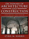 img - for Dictionary of Architecture and Construction (Dictionary of Architecture & Construction) book / textbook / text book