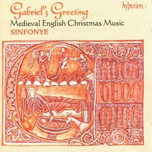 Gabriel's Greeting: Medieval English Christmas Music - Sinfonye by Stevie Wishart, Philippe LeChancelier, Vivian Ellis, Jocelyn West and Jim Denley