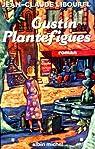 Gustin Plantefigues par Libourel