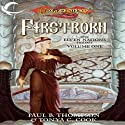 Firstborn: Dragonlance: Elven Nations Trilogy, Book 1 (       UNABRIDGED) by Paul B. Thompson, Tonya C. Cook Narrated by Steve Coulter