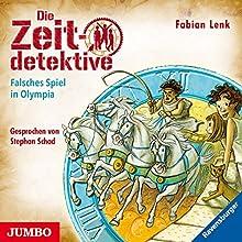 Falsches Spiel in Olympia (Die Zeitdetektive 10) Hörbuch von Fabian Lenk Gesprochen von: Stephan Schad