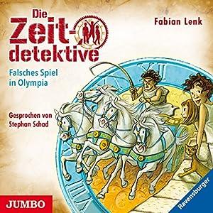 Falsches Spiel in Olympia (Die Zeitdetektive 10) Hörbuch