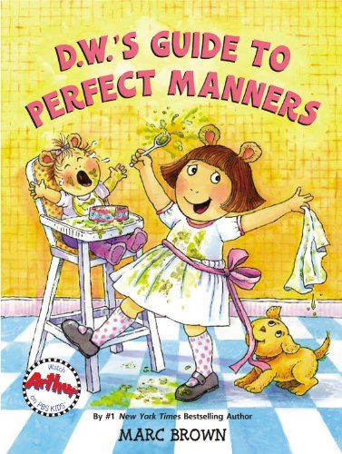 D.W.'S Guide To Perfect Manners (D. W. Series)