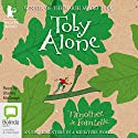 Toby Alone Audiobook by Timothée de Fombelle Narrated by Stanley McGeagh