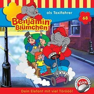 Benjamin als Taxifahrer (Benjamin Blümchen 68) Hörspiel
