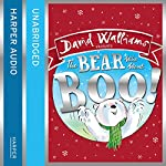 The Bear Who Went Boo! | David Walliams