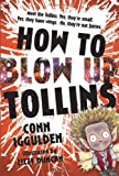 How to Blow Up Tollins (0007304005) by Iggulden, Conn