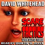 Scare Tactics | David Whitehead