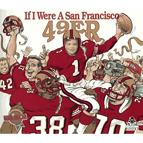 If I Were a San Francisco 49Er