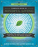 img - for Llewellyn's Complete Book of Mindful Living: Awareness & Meditation Practices for Living in the Present Moment (Llewellyn's Complete Book Series) book / textbook / text book