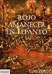 Rojo Amanecer en Lepanto (Spanish Edi...