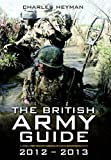British Army: A Pocket Guide 2012 - 2013, The