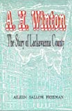 img - for A. H. Winton: The Story of Lackawanna County book / textbook / text book