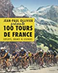 100 tours de France : Exploits, drame...