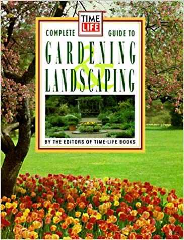 garden design with time life books complete guide to gardening and landscaping time with backyard