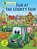 img - for Fun at the County Fair (John Deere (Running Press Kids Hardcover)) book / textbook / text book