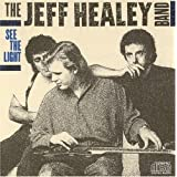 See the Light ~ Jeff Healey