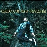 Frestonia Aztec Camera