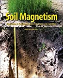 img - for Soil Magnetism: Applications in Pedology, Environmental Science and Agriculture book / textbook / text book