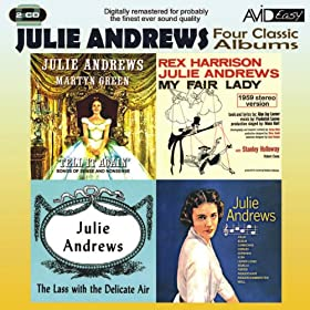 Four Classic Albums (My Fair Lady / Julie Andrews Sings / The Lass With The Delicate Air / Tell It Again) (Digitally Remastered)